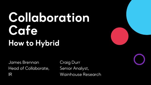 Collaboration Cafe: How to Hybrid