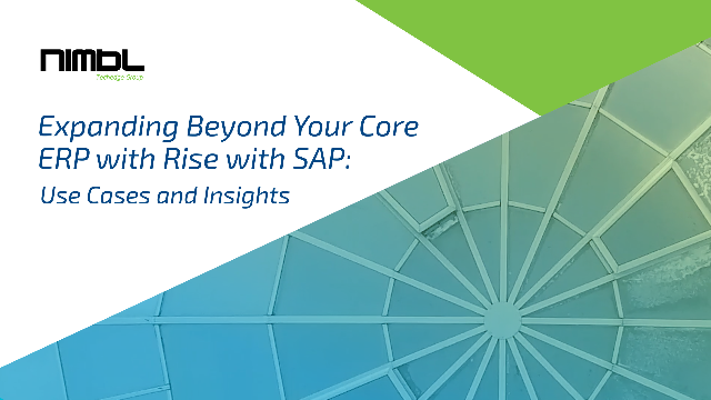Expanding Beyond Your Core ERP with Rise with SAP: Use Cases and Insights