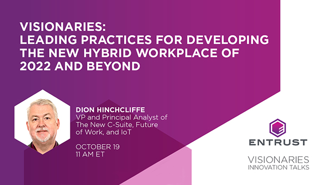 VISIONARIES: Leading Practices for Developing the New Hybrid Workplace