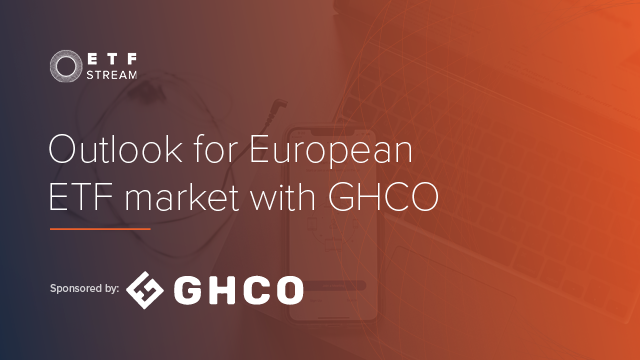 Outlook for European ETF market with GHCO