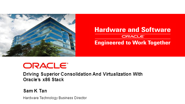 Virtualisation: Oracle's x 86 Stack