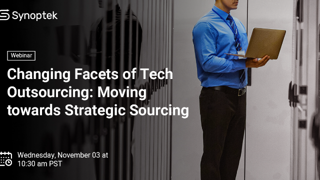 Changing Facets of Tech Outsourcing: Moving towards Strategic Sourcing