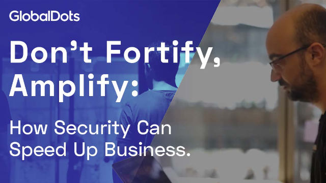 How Security Can Speed Up Business: 3 Security Leaders Interviewed