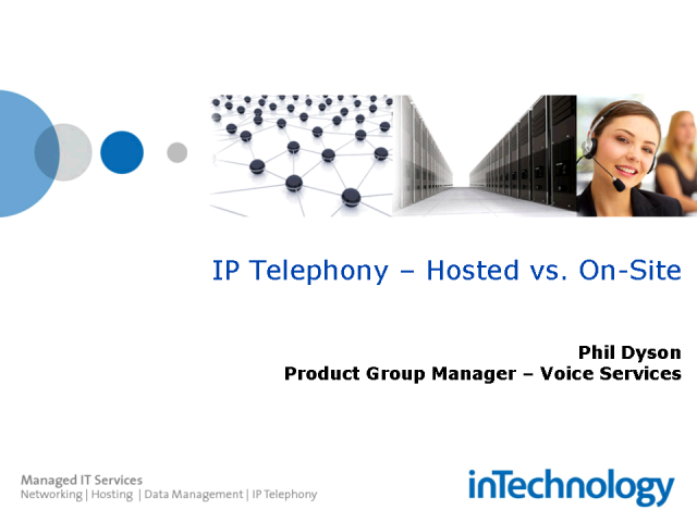 IP Telephony - Hosted versus On-site solutions