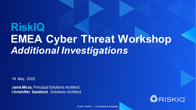 Cyber Threat Workshop - Additional Investigations Series