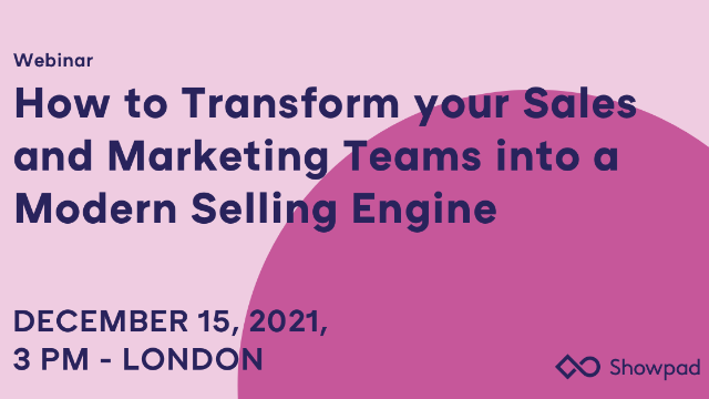 How to transform your sales & marketing teams into a Modern Selling engine