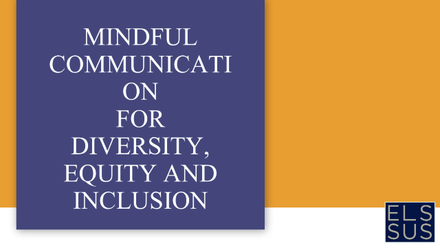 Mindful Connection: Who are you unknowingly excluding from your communication?