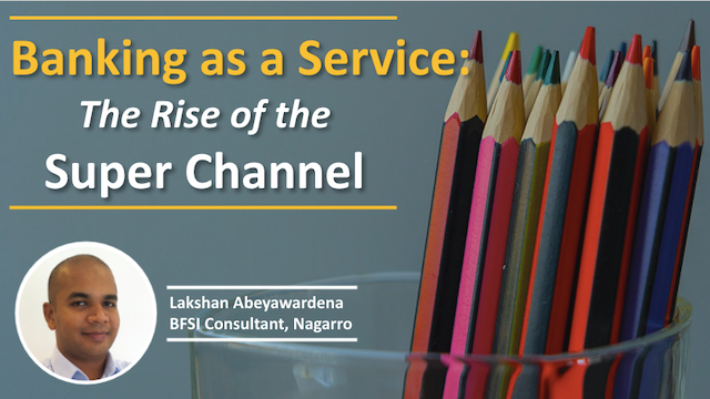 Banking as a Service: The Rise of the Super Channel