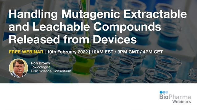 Handling mutagenic extractable and leachable compounds released from devices
