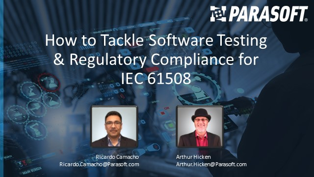 How to Tackle Software Testing & Regulatory Compliance for IEC 61508