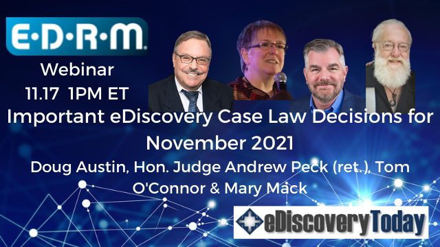 Important eDiscovery Case Law Decisions for November 2021