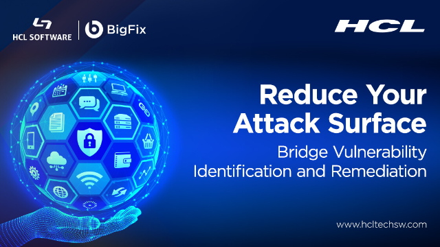 Reduce Your Attack Surface – Bridge Vulnerability Identification and Remediation