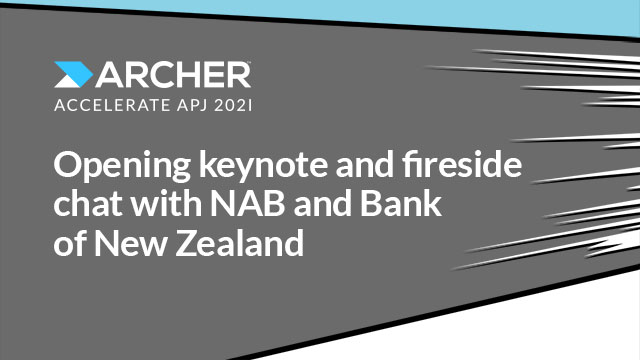 Opening keynote and fireside chat with NAB and BNZ Executives