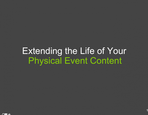 LIVE VIDEO: How to Extend the Life of Physical Event Content