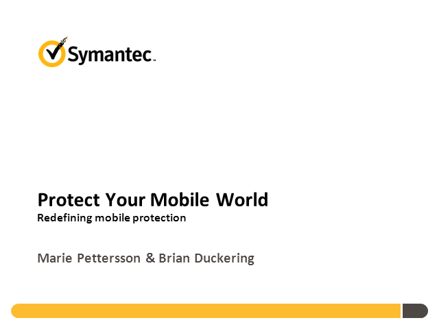 Protect your Mobile World – Redefining Mobile Protection