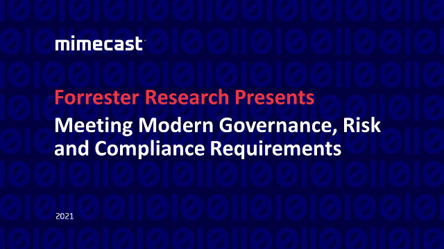 Forrester: Meeting Modern Governance, Risk and Compliance Requirements