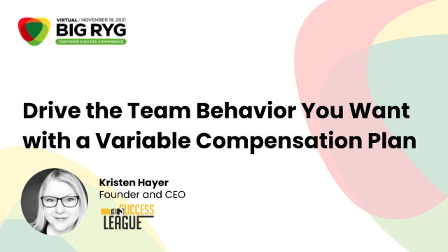 Drive the Team Behavior You Want with a Variable Compensation Plan