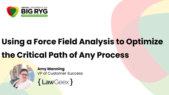 Using a Force Field Analysis to Optimize the Critical Path of Any Process
