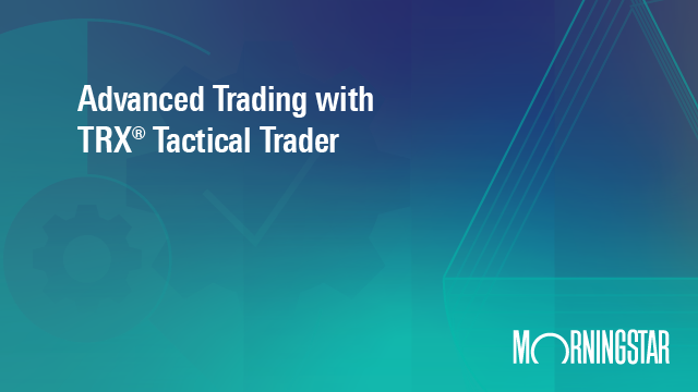 Advance Trading with TRX Tactical Trader