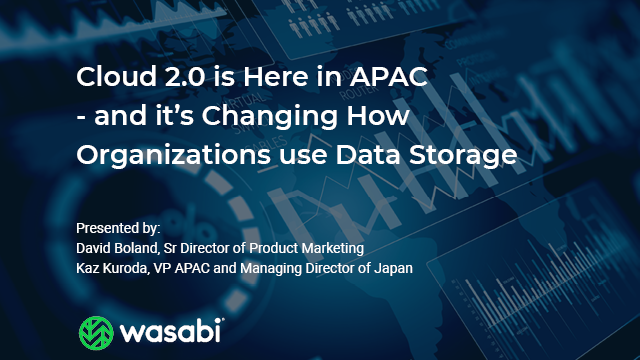 Cloud 2.0 is Here in APAC – and it's Changing How Organizations use Data Storage
