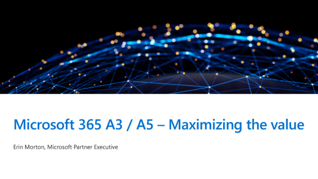 Maximizing the value of your M365 Licensing