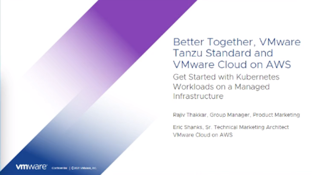 Better Together, VMware Tanzu Standard and VMware Cloud on AWS