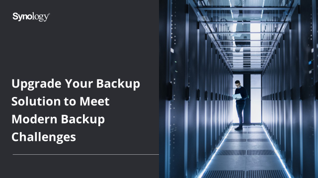 Upgrade Backup Solution to Meet Modern Challenges (Giveaway for Attendees)
