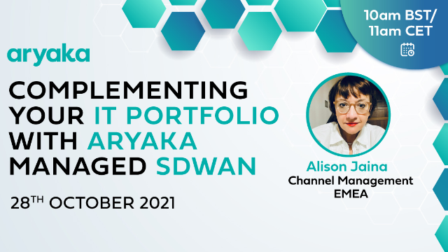 Complementing your IT Portfolio with ARYAKA Managed SDWAN