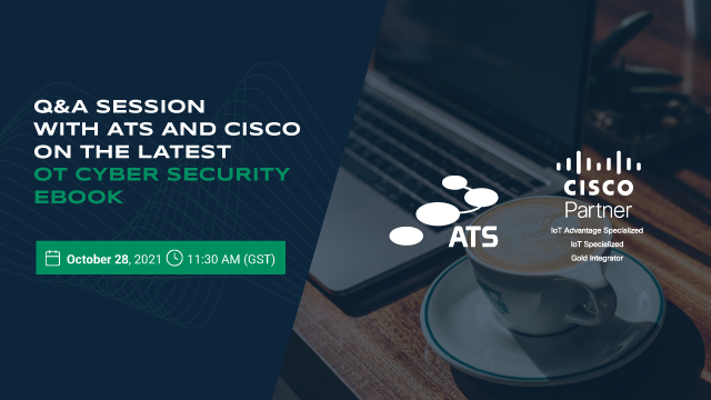 Q&A with ATS and Cisco on the latest OT cyber security ebook