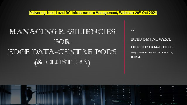 Managing Resiliencies for edge data-centre pods (& Clusters)