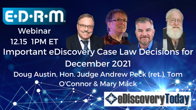 Important eDiscovery Case Law Decisions for December 2021