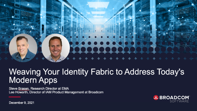 Weaving Your Identity Fabric to Address Today's Modern Apps