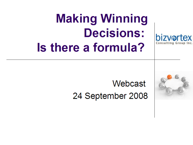 Making winning decisions: is there a formula?