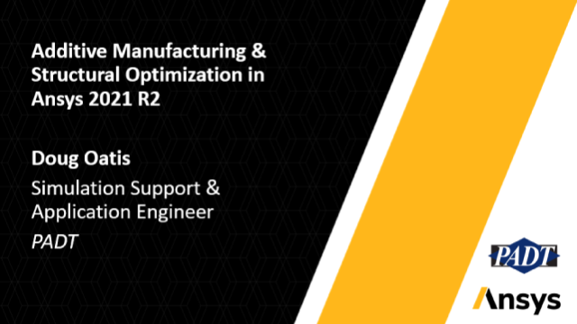 Additive Manufacturing & Structural Optimization in Ansys 2021 R2