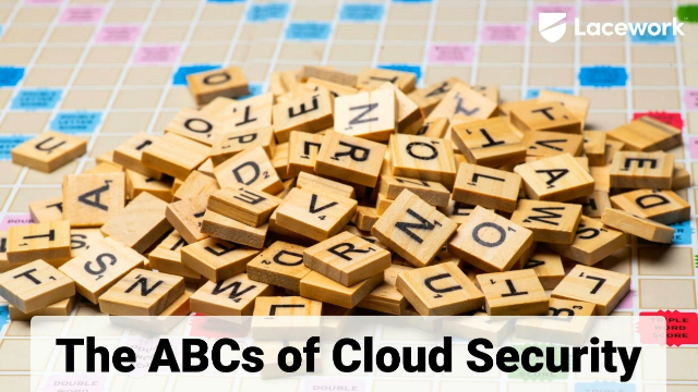 The ABCs of Cloud Security