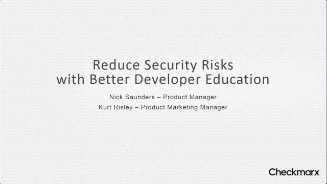Reduce Security Risks with Better Developer Education
