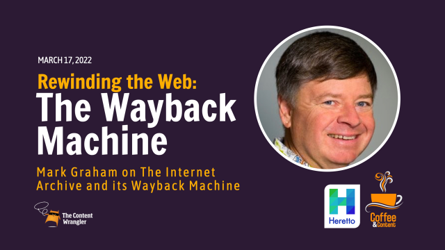 Rewinding the Web: The Internet Archive and Its Wayback Machine
