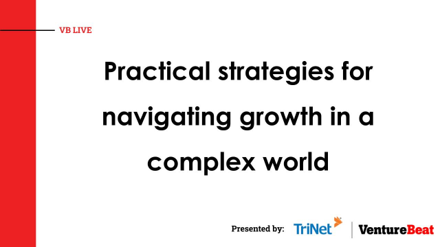 Practical strategies for navigating growth in a complex world