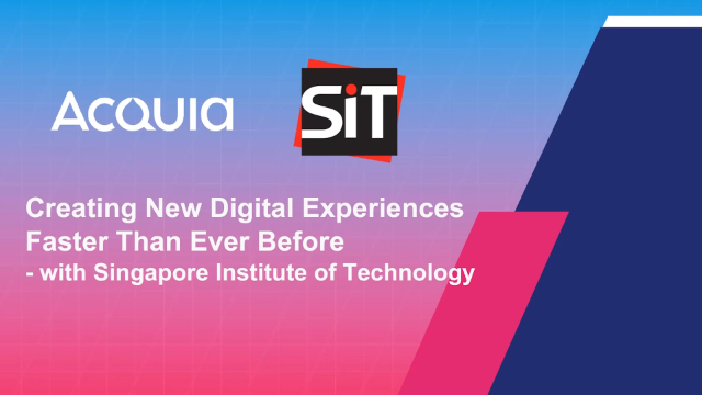 Creating New Digital Experiences Faster Than Ever Before W/ Singapore Inst...