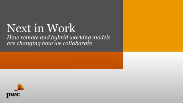 Remote Work Re-Imagined: Analysis from PwC's US Remote Work Survey
