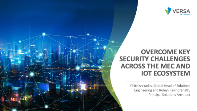 Overcome Key Security Challenges across the MEC and IOT Ecosystem