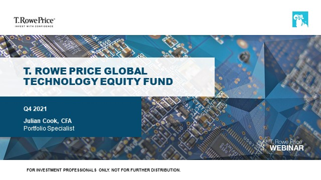 Quarterly webinar - T. Rowe Price Global Technology Equity Fund