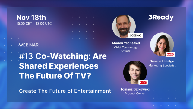 #13 Co-Watching: Are Shared Experiences The Future Of TV?