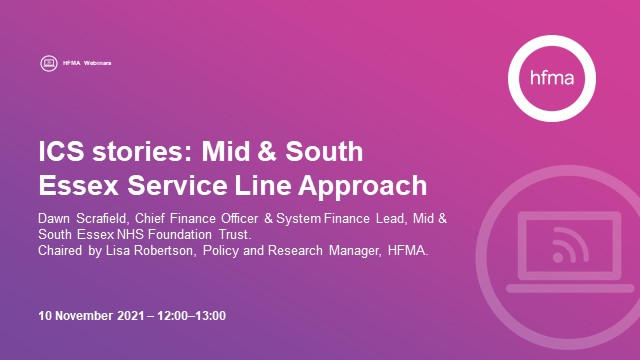 ICS stories: Mid & South Essex Service Line Approach