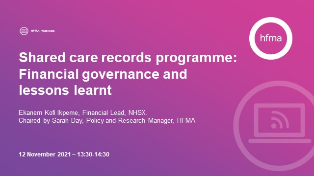 Shared care records programme: Financial governance and lessons learnt