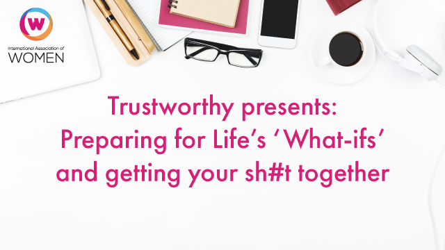 Preparing for Life's 'What-ifs' and getting your sh#t together