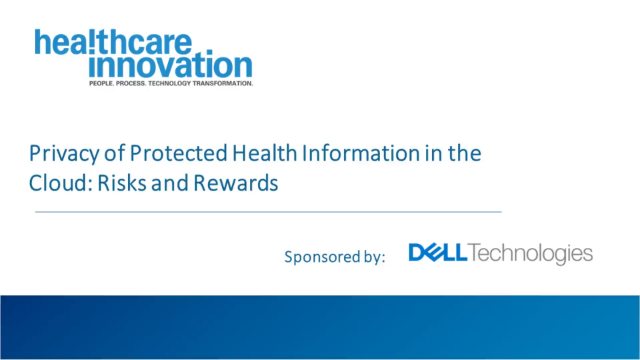 Privacy of Protected Health Information in the Cloud: Risks and Rewards