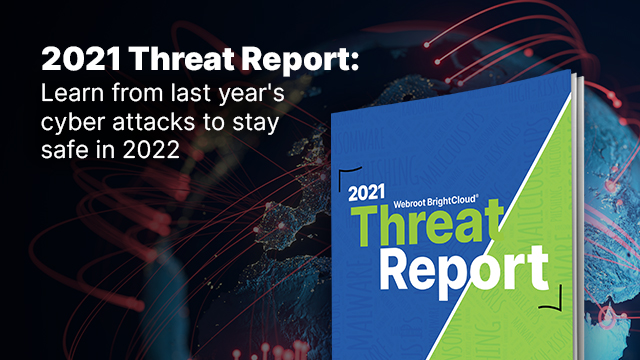 Prepare for 2022 with the 2021 Threat Report