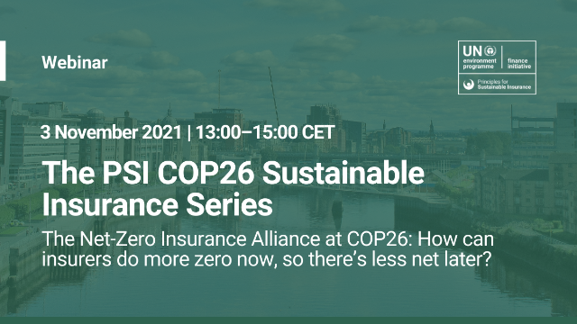 The NZIA at COP26: How can insurers do more zero now, so there's less net later?