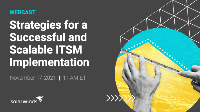Strategies for a Successful and Scalable ITSM Implementation